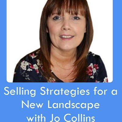 Selling Strategies for a New Landscape